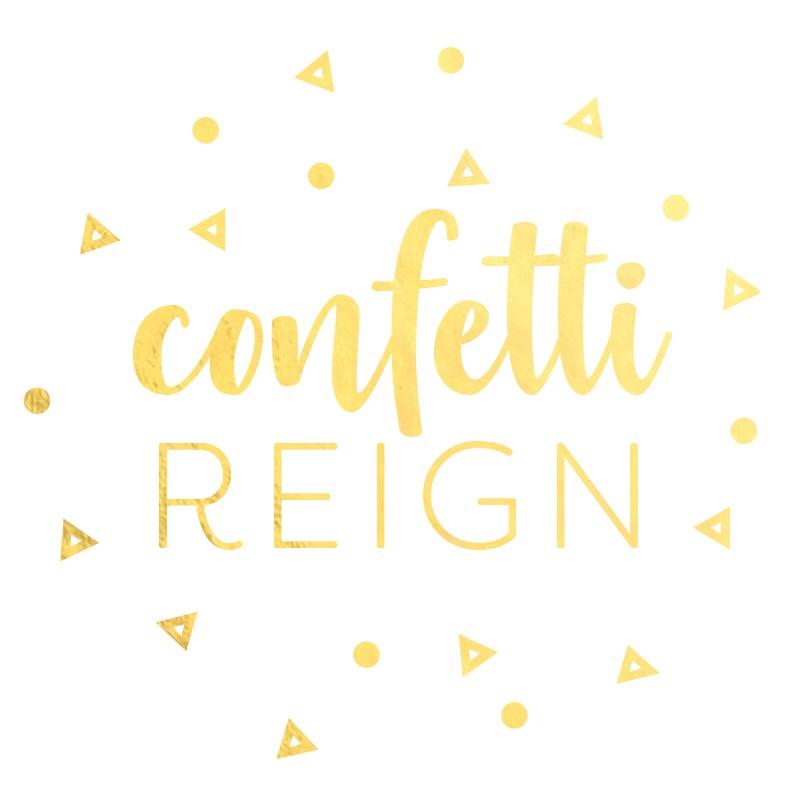 Confetti Reign